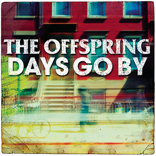 Days Go By von The Offspring