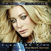 Floor On Fire - The Remix Edition by Taylor Dayne