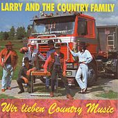 Wir lieben Country Music by Larry