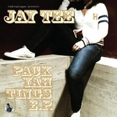 Pack Yah Tings E.P. by Jay Tee