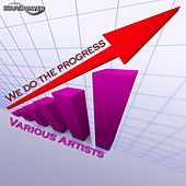 We Do The PROGRESS by Various Artists