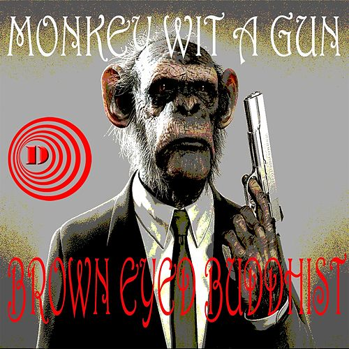 Monkey Wit A Gun by DJ Roland Clark