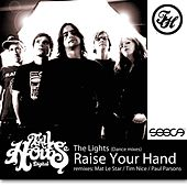 Raise Your Hand by The Lights
