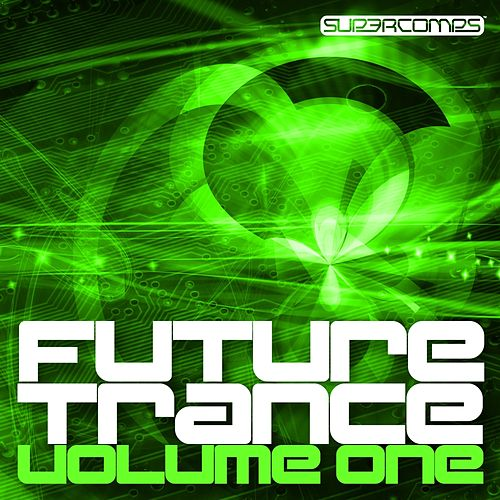 Future Trance - Volume One by Various Artists