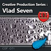 Creative Production Series - Vlad Seven by Various Artists