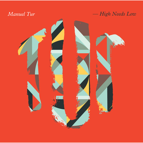 High Needs Low by Manuel Tur