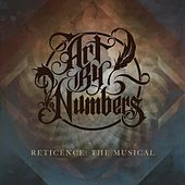 Reticence: The Musical by Art By Numbers