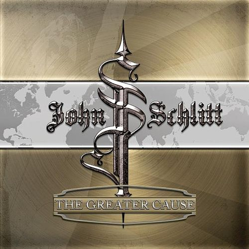 The Greater Cause by John Schlitt