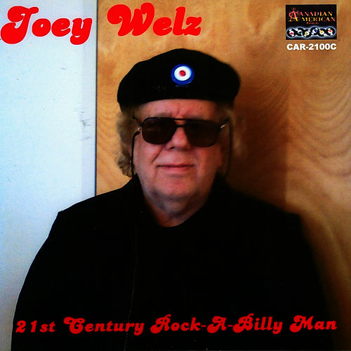 21st CENTURY ROCKABILLY MAN by Joey Welz