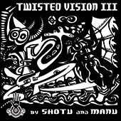 Twisted Vision 3 by Various Artists