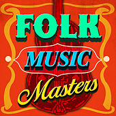 Folk Music Masters by Various Artists