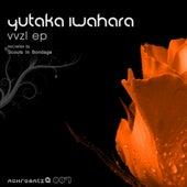 Vvzl Ep by Yutaka Iwahara
