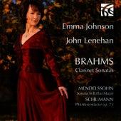 Brahms, Mendelssohn, Schumann: Clarinet Sonatas by Emma Johnson