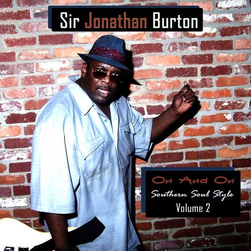 On & On: Southern Soul Style, Vol. 2 by Sir Jonathan Burton