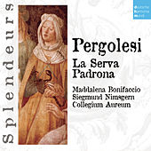 DHM Splendeurs: Pergolese: La Serva Padrona by Various Artists
