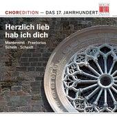 Herzlich lieb hab ich dich (Choral music from the Seventeenth century) von Various Artists