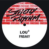 Freaky by Lou2