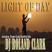 Light of Day by DJ Roland Clark