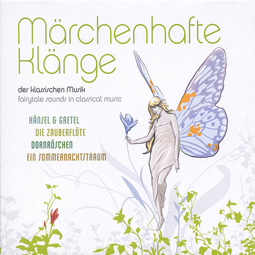 Fairytale Sounds in Classical Music (Märchenhafte Klänge) by Various Artists