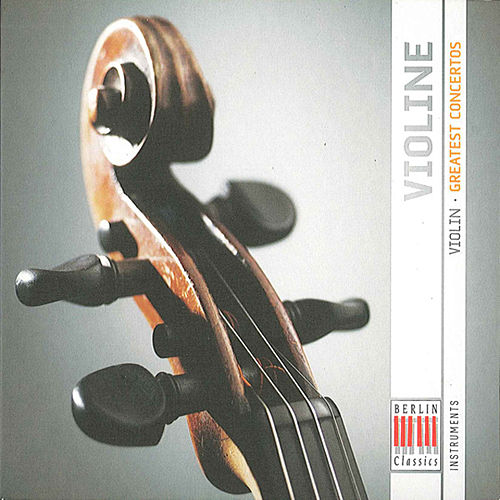 Violin (Greatest Concertos) by Various Artists