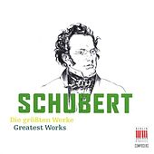 Schubert (Greatest Works) by Various Artists