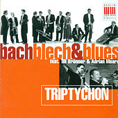 BRONNER, Till / MEARS, Adrian: Bach Blech and Blues by Various Artists