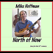 North of Now by Mike Hoffman