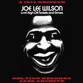 Livin' High Off Nickels and Dimes by Joe Lee Wilson