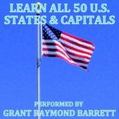 Learn All 50 U.S. States & Capitals - Single by Grant Raymond Barrett