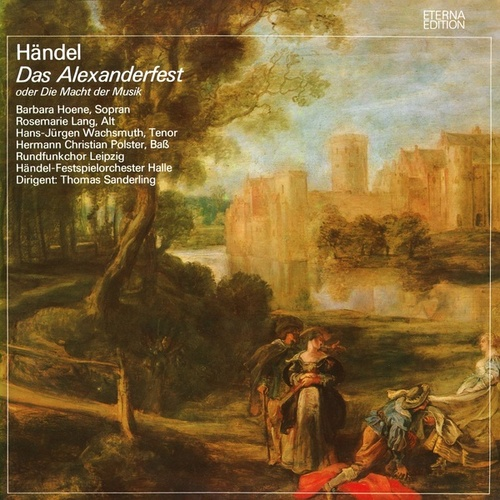 Händel: Alexander's Feast by Various Artists