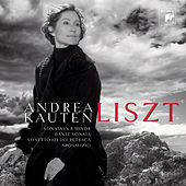 Liszt: Sonata in B minor, Dante Sonata by Andrea Kauten