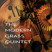 The Modern Grass Quintet by The Modern Grass Quintet