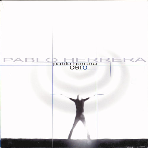 Cero by Pablo Herrera