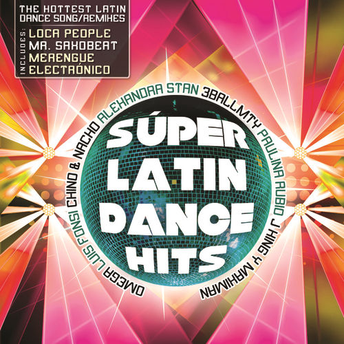 Súper Latin Dance Hits by Various Artists