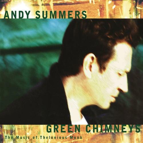 Green Chimneys von Andy Summers