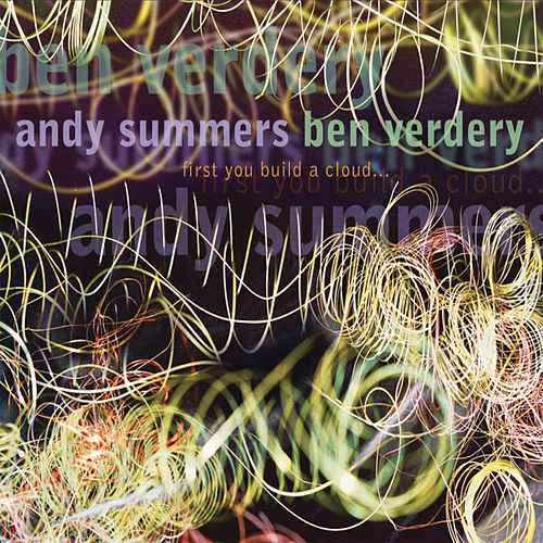 First You Build A Cloud von Andy Summers