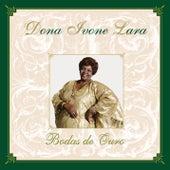 Bodas de Ouro by Dona Ivone Lara