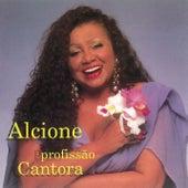 Profissão Cantora by Alcione