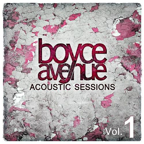 Acoustic Sessions, Vol. 1 by Boyce Avenue