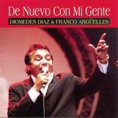 De Nuevo Con Mi Gente by Diomedes Diaz