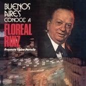 Vinyl Replica: Buenos Aires Conoce a Floreal Ruiz von Floreal Ruiz