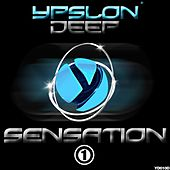 Ypslon Deep Sensation Vol1 by Various Artists