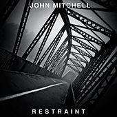 Restraint EP by John Mitchell