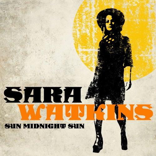 Sun Midnight Sun von Sara Watkins