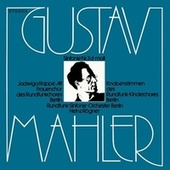 Gustav Mahler: Symphony No. 3 (Rappe, Winkler, Berlin Radio Chorus and Symphony, Rogner) by Various Artists