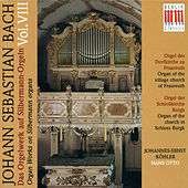 Bach: Organ Music on Silbermann Organs, Vol. 8 - BWV 525, 526, 534, 562, 564, 588, 1027a by Various Artists