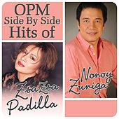 OPM Side By Side Hits of Zsa Zsa Padilla & Nonoy Zuñiga by Various Artists