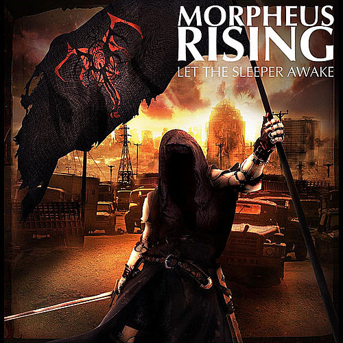 Let the Sleeper Awake by Morpheus Rising