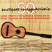 Meio Século De Música Sertaneja Vol.2 by Various Artists