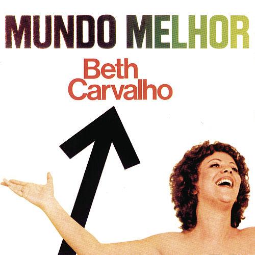 Mundo Melhor by Beth Carvalho
